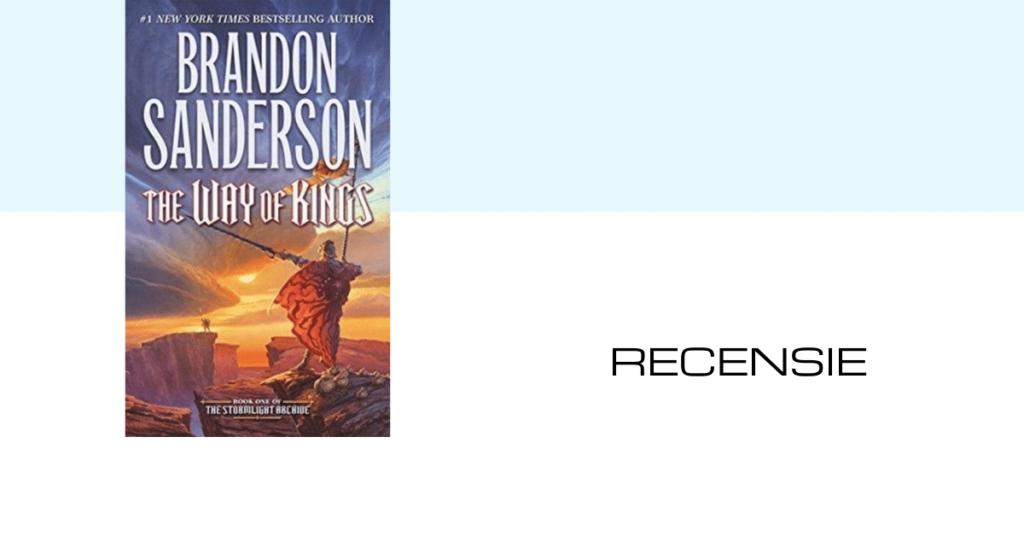 Brandon Sanderson - The way of kings - recensie