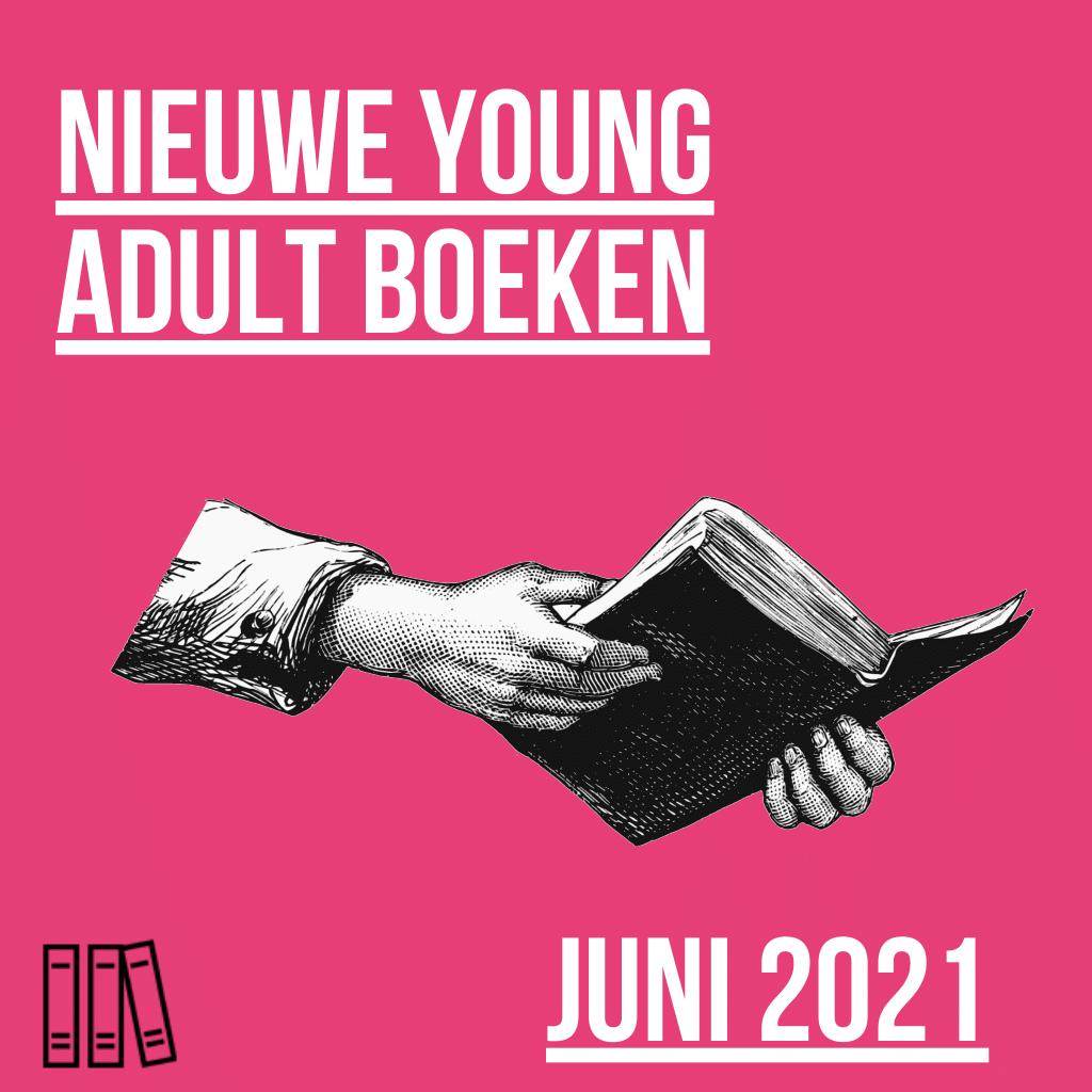 nieuwe young adult boeken - juni 2021